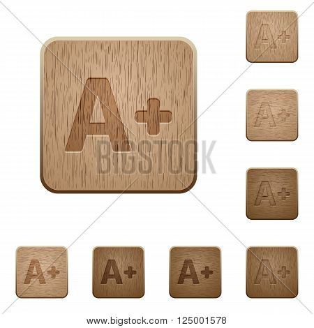 Set of carved wooden Increase font size buttons in 8 variations.