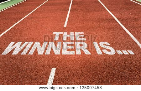 The Winner Is... written on running track