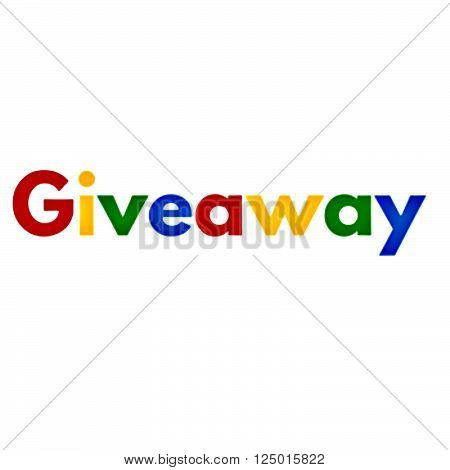 Multicolored word giveaway in primary colors, red, yellow, green and blue repeated