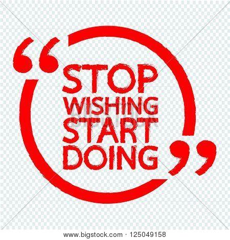 STOP WISHING START DOING Lettering Illustration design