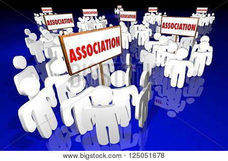 Association Groups People Meeting Club Membership Signs 3d