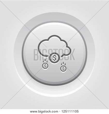 Make Money Icon. Business Concept. Cloud Mining. Grey Button Design