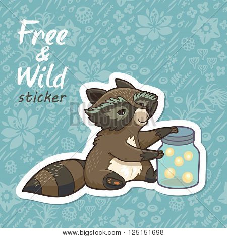 Sticker of cartoon cute character raccoon. Funny little raccoon collects crickets. Endless floral background. Free and Wild sticker. Vector illustration