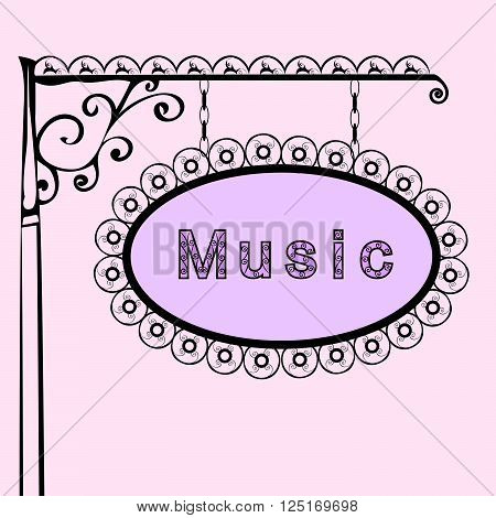 music text on vintage street sign Patterned forged street signboard with the text. Vector illustration