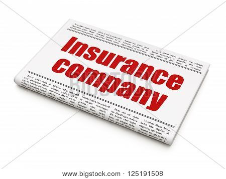 Insurance concept: newspaper headline Insurance Company