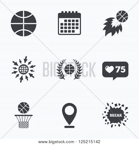 Calendar, like counter and go to web icons. Basketball sport icons. Ball with basket and fireball signs. Laurel wreath symbol. Location pointer.
