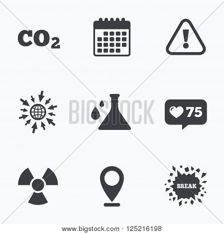 Calendar, like counter and go to web icons. Attention and radiation icons. Chemistry flask sign. CO2 carbon dioxide symbol. Location pointer.