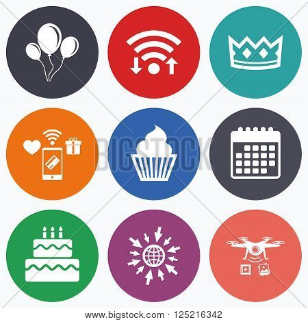 Wifi, mobile payments and drones icons. Birthday crown party icons. Cake and cupcake signs. Air balloons with rope symbol. Calendar symbol.
