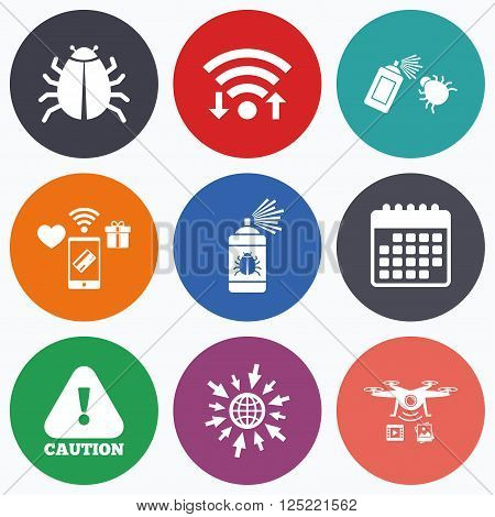 Wifi, mobile payments and drones icons. Bug disinfection icons. Caution attention symbol. Insect fumigation spray sign. Calendar symbol.