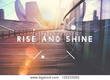 Rise and Shine Growth Success Achievement Progress Concept
