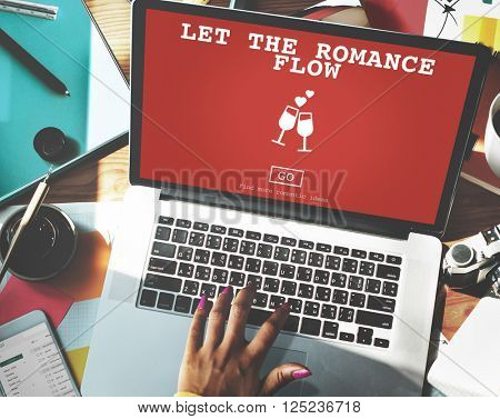 Let The Romance Flow Love Passion Valentines Concept