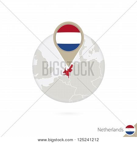 Netherlands Map And Flag In Circle. Map Of Netherlands, Netherlands Flag Pin. Map Of Netherlands In