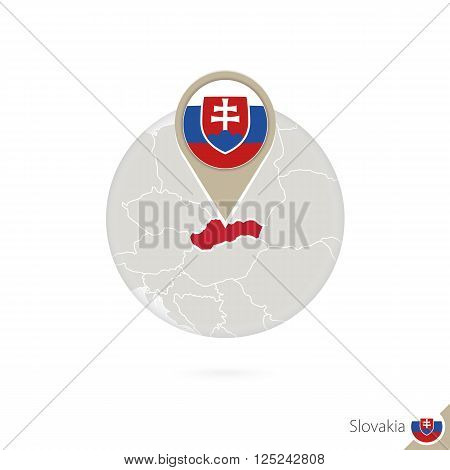 Slovakia Map And Flag In Circle. Map Of Slovakia, Slovakia Flag Pin. Map Of Slovakia In The Style Of