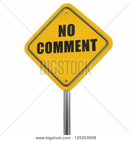 No comment road sign. Image with clipping path
