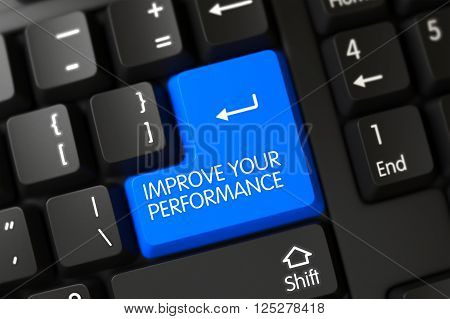 Improve Your Performance on PC Keyboard Background. Blue Improve Your Performance Button on Keyboard. Improve Your Performance Key on Modern Keyboard. Improve Your Performance Keypad. 3D Render.
