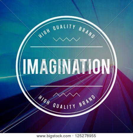 Imagine Imagination Thinking Dream Fresh Ideas Concept
