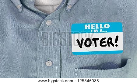 Hello I am a Voter Election Politics Delegate Name Tag Shirt