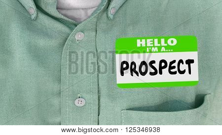 Hello I am a Prospect New Customer Client Sales Name Tag