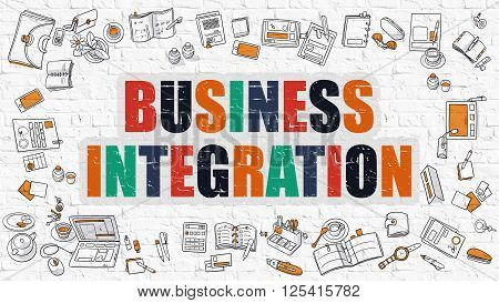 Multicolor Concept - Business Integration - on White Brick Wall with Doodle Icons Around. Modern Illustration with Doodle Design Style.