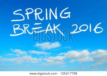 spring break 2016 written in the sky with contrails