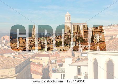 Gerona, Spain View