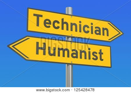 technician or humanist concept 3D rendering on the signpost