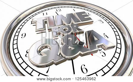 Time for Q and A Questions Answers Ask Information Clock 3d Words