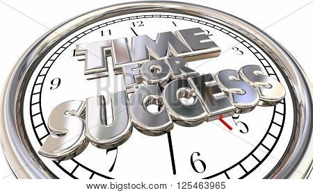 Time for Success Clock Words Winning Career Job Competition 3d