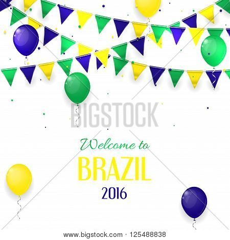 Vector banner with inscription Welcome to Brazil. Background with balloons and with a garland from Brazil flag colors.