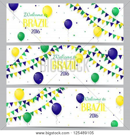 Set of banners with inscription Welcome to Brazil. Set of backgrounds with balloons and with a garland from Brazil flag colors.
