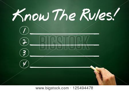 Hand Drawn Know The Rules! Blank List, Business Concept On Blackboard..