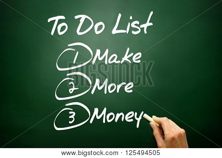 Hand Drawn Make More Money In To Do List, Business Concept On Blackboard..