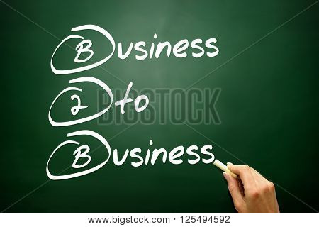 Hand Drawn Business To Business (b2B), Business Concept On Blackboard..