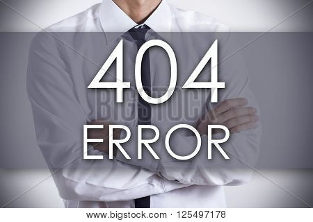 404 Error! - Young Businessman With Text - Business Concept