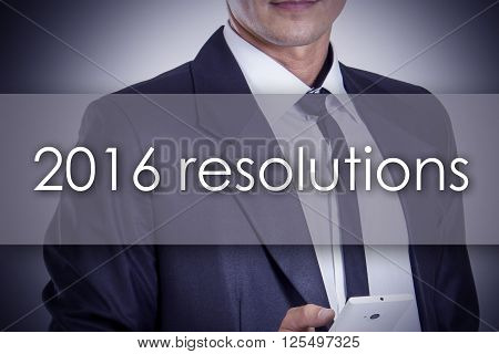2016 Resolutions - Young Businessman With Text - Business Concept