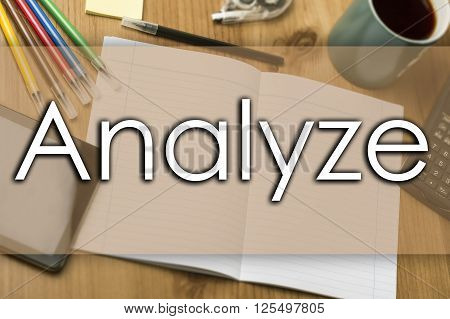 Analyze - Business Concept With Text