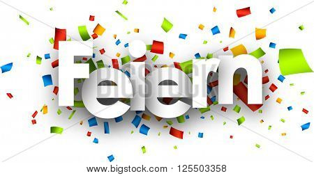 Celebrate paper banner with color confetti, German. Vector illustration.