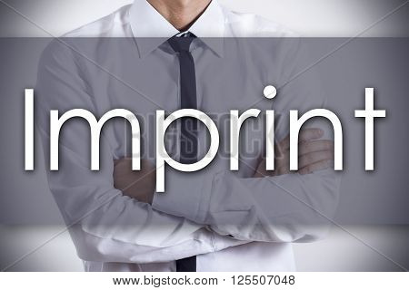 Imprint - Young Businessman With Text - Business Concept