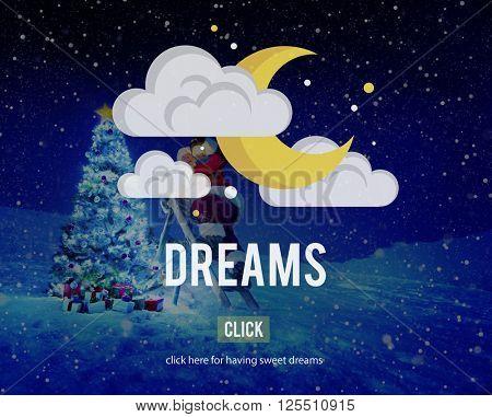 Dreams Believe Dreamer Hopeful Imagination Concept
