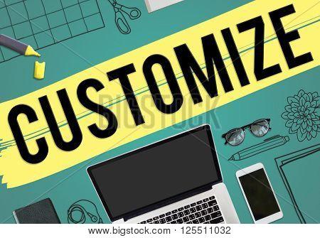Customize Modify Adjust Change Concept