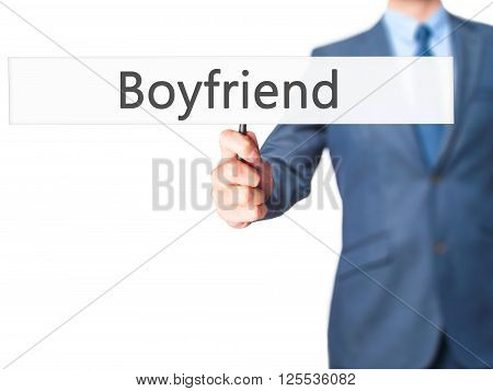 Boyfriend - Businessman Hand Holding Sign