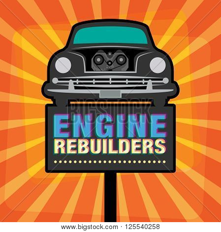Vintage Garage Engine Rebuilders, sign vector illustration