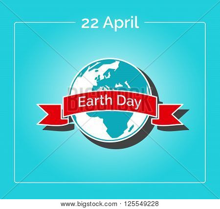Vector linear illustration. Poster for 22 April, Earth Day. The Earth in blue and white colors in flat style. Globe and red ribbon as a concept for Earth Day. Template for sticker, flyer or banner.