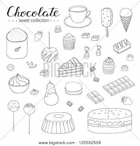 Hand drawn outline chocolate products isolated on white background. Cocoa, chocolate cake, cupcake, bundt, ice cream, cake pop, hot chocolate, candies, chocolate strawberry, pear, apple. Lettering.