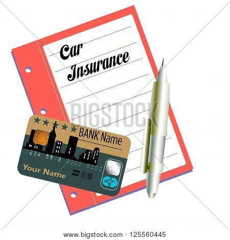 Car insurance document, pen and credit card isolated on a white background