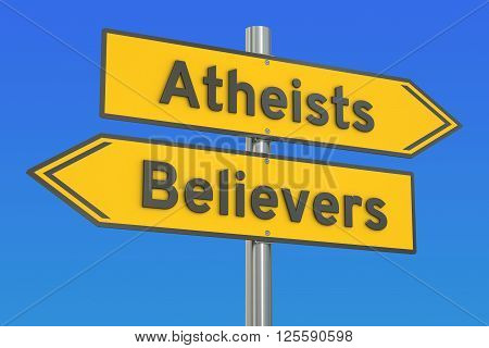 atheists or believers concept on the signpost 3D rendering