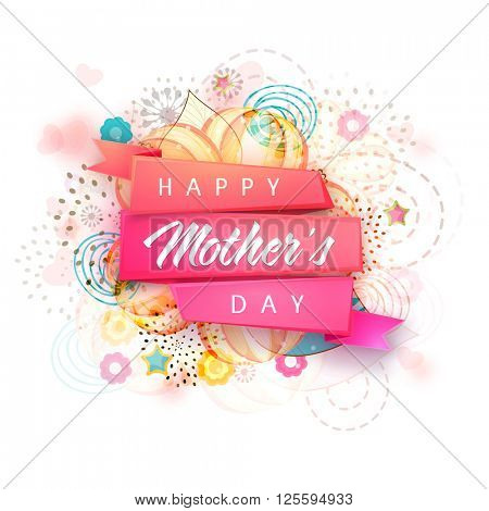 Creative glossy ribbon with stylish text Happy Mother\'s Day on floral design decorated background.