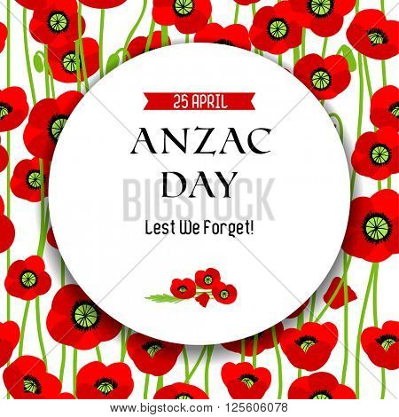 Commemorative Anzac day background for design banner,ticket, leaflet and so on.Template page.