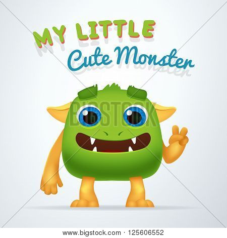 Cute Green alien beast character. My little cute monster typography. Fun Fluffy creature with victory gesture isolated on light background