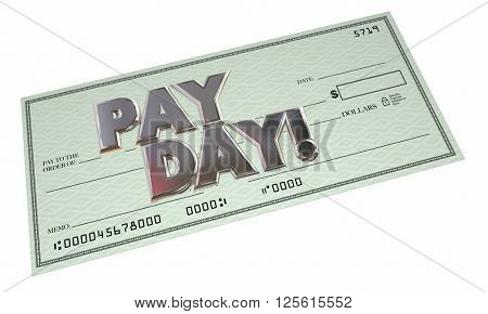 Payday Check Money Payment Work Income Earnings 3d Word